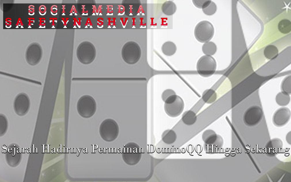 Dominoqq Hadir Hingga Sekarang - Social Media Safety Nashville