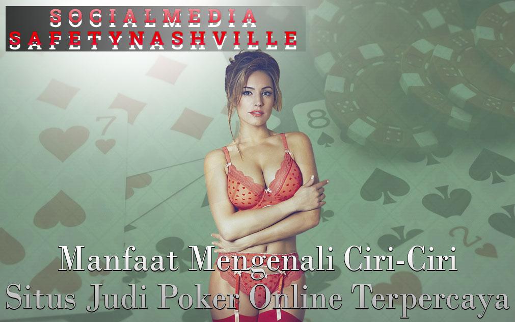 Judi Poker Online Terpercaya - Social Media Safety Nashville